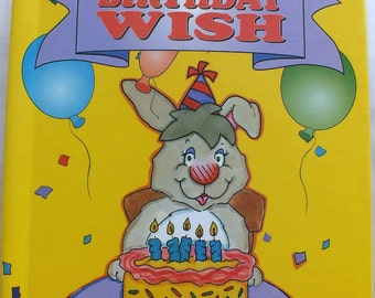 My Birthday Wish - A Personalized Book Celebrating the Birthday of your Child -  Great Gift Idea for Child's Birthday