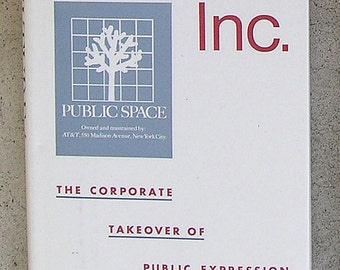 Corporate Takeover: Culture Inc. - Corporate Takeover of Public Expression - by Herbert Schiller - 1989 Edition