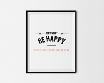 Don't Worry, Be Happy-Instant Download Quote