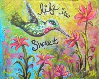 "Mixed Media Print Hummingbird Garden Art ""Life Is Sweet"""