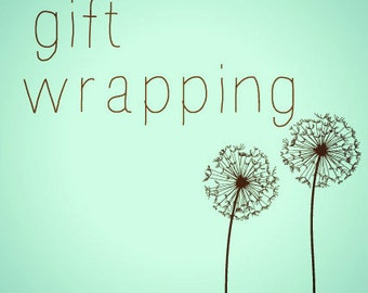 Gift Wrapping - Add to any order