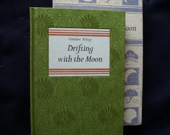1978 Drifting with the Moon 1st printing by Gunther Klinge