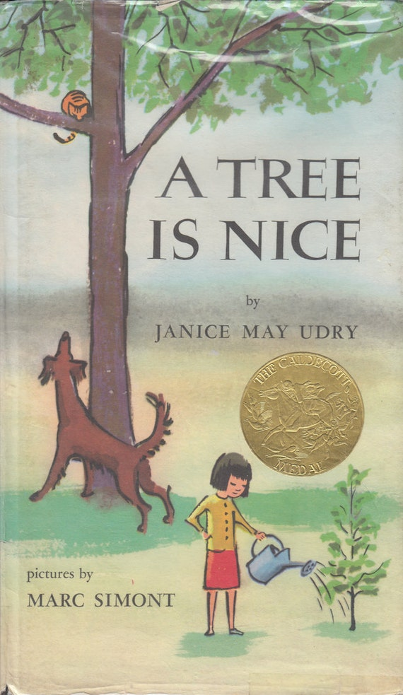 A Tree is Nice by Janice May Udry, illustrated by Marc Simont