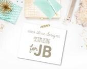Custom Listing for JB :)