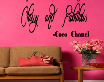 A Girl Needs to be Two Things Classy & Fabulous Coco Chanel Saying Wall Quote Wall Art Wall Decal Saying (X113)