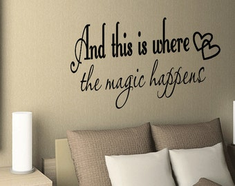 This is Where The Magic Happens Wall Decal Quote Sticker Vinyl Bedroom Sticker (136)