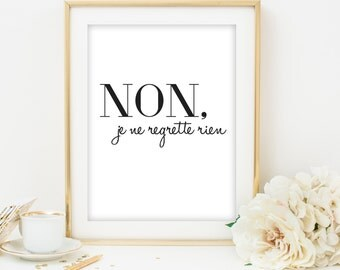 french print french printable Non Je Ne Regrette Rien french art french quote french saying french wall decor wall art printable poster art