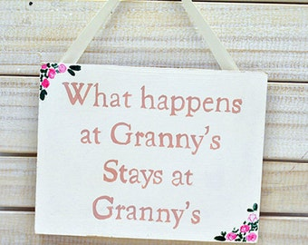 Shabby Chic Sign - What Happens at Granny's