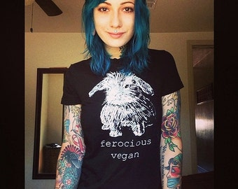 Vegan t-shirt // Ferocious Vegan // Screen printed /  Womens pick your size - Small fitting shirt