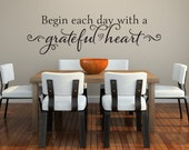 Begin Each Day With A Grateful Heart Wall Decal - Vinyl Wall Decal - Vinyl Wall Quote - Bedroom Wall Decal - Vinyl Lettering