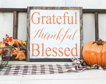 Grateful Thankful Blessed, Fall home decor, harvest home decor, Thanksgiving, autumn decorations, Happy Harvest, Sign