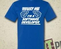 Trust Me I'm A Software Devloper - T-Shirt - Tee - Shirt - Funny - Humor - Gift - Computer Programmer - Computer Science - Coding - Coder
