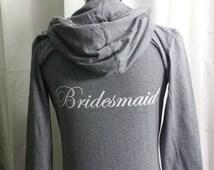 Bridesmaid Hoodie . Bridesmaid Zip Up . Bridesmaid Jacket . Bridesmaid Jacket . Bridesmaid Gift . Bridal Party Jackets