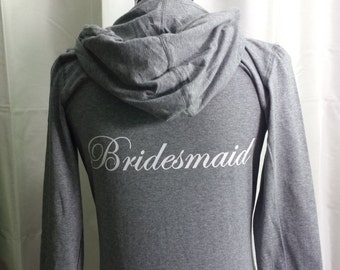 Bridesmaid Hoodie . Bridesmaid Zip Up . Bridesmaid Jacket . Bridesmaid Jacket . Bridesmaid Gift . Bridal Party Jackets