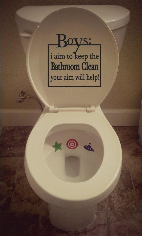 boys i aim to keep the bathroom clean your aim will help
