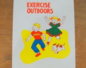 School Poster, Health Poster, Exercise Outdoors, Vintage Childrens Illustration 1957