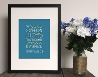 Scripture Print - 2 Corinthians 12:9 - Wall Art, Home Decor