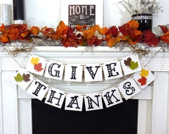 Thanksgiving Decorations Banner - Give Thanks Banner - Thanksgiving Decorations - Holiday Decorations - Thanksgiving Decor - Turkey Dinner