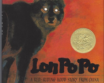 Lon Po Po - A Red-Riding Hood Story from China by Ed Young - 1990 Caldecott Medal winner - Children's book - Granny Wolf