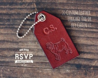 Personalized Leather Luggage Tag, Initials Key Chain, Wedding Party Favor, Custom Keychain, Leather Keyring, gift, pug, dog, Name