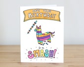 Hope Your Birthday is a Smash. Piñata. Blank. Illustration and Lettering. Eco Friendly. 100% Percent Recycled Paper.