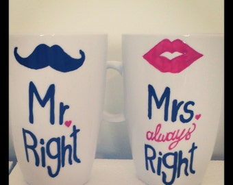 Latte mug couple set of 2 Custom Hand-painted Personalized mugs // Mr. Right and Mrs. {Always} Right Design