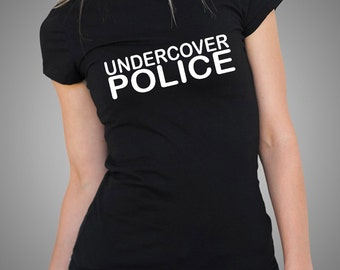 Undercover Police T Shirt Ladies Tees Police Women Top