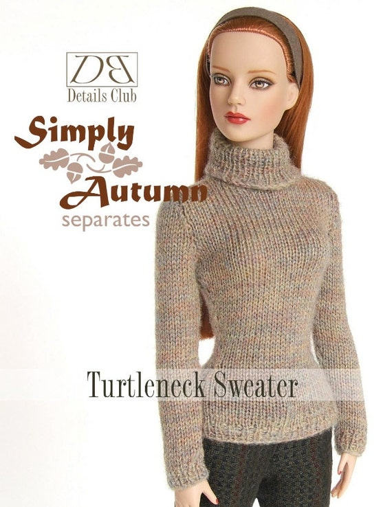 Knitting Patterns For Turtleneck Sweater : Knitting pattern for 16 doll Tyler Wentworth: