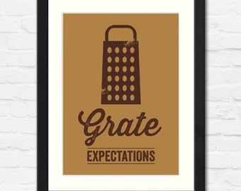 Grate Expectations Cheese Grater Typographic Print | Available Framed or Unframed | Kitchen Art