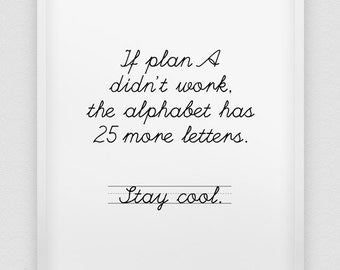 stay cool print // inspirational print // black and white home decor print // motivational print // typographic wall art