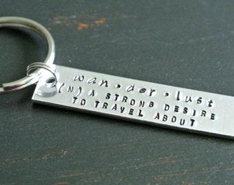 Wanderlust Definition Keychain Strong Desire to Travel Metal Stamp Keychain