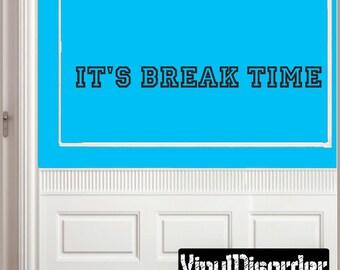 It's Break Time - Vinyl Wall Decal - Wall Quotes - Vinyl Sticker - Billiardquotes02ET