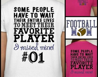 Football Mom t-shirt  Proud Football Mom Shirt Sports Fan Cheer customize with YOUR TEAM COLORS!