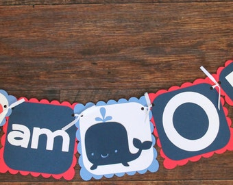 Nautical I am One Banner, Crab and Whale Banner, Under the Sea Birthday Banner