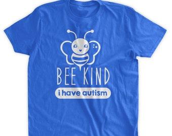 Bee Kind I Have Autism Tshirt Autism Awareness Autistic Kids Tee Youth Tshirt Kids Tshirt Family Mens Ladies Womens T-shirt