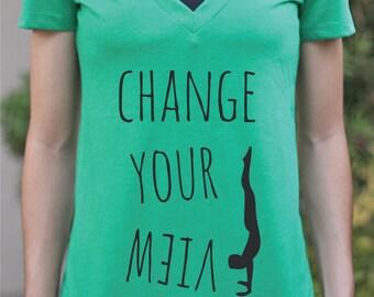 Change Your View - VNECK - Hand Stand Shirt - Green Yoga Top - Women's Yoga Clothing - Yoga Shirt - Workout Shirt - Yoga Gift