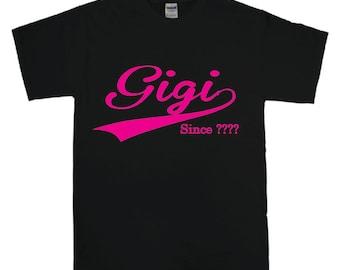 Funny t-shirt - Custom t-shirt - Gigi Since
