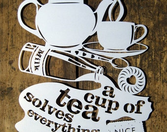 Papercut Template 'A Cup of Tea Solves Everything, Nice!' Printable PDF JPEG for handcutting & SVG file for Silhouette Cameo or Cricut