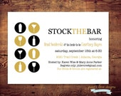 Printable Stock the Bar Shower Invitation (digital file) DIY Printing at home or your choice of printer