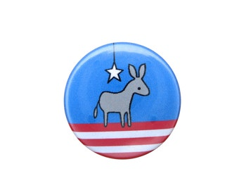 Democrat Donkey Pin or Magnet - Pinback Button - Refrigerator Magnet - Political Button