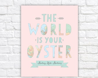 Nursery Map Art, The World Is Your Oyster - Personalized Print, Typography - Globe, Girls Room, Pastel Nursery, Map Theme, Geography