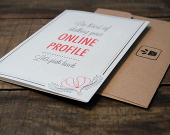 Tired of Stalking Online Profile Greeting Card