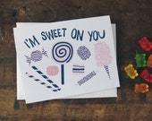 Anniversary, Love, Valentine Card - Sweet on You Candy