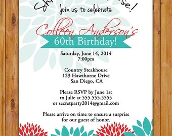 Surprise Birthday Party Invitation Red Teal Floral Flower Burts 40th 60th Women's Birthday 5x7 Digital JPG Printable (223)