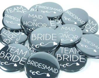 10 Team Bride Bachelorette Buttons, Bridesmaid Buttons in Any Colors
