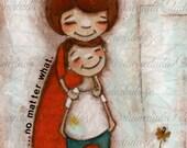 Print of my original mixed media folk art painting -No Matter What - Mom and son