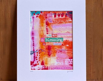 Matted print - You Are A Blessing