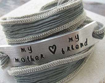 Mother's Day Bracelet, My Mother My Friend, hand dyed silk ribbon wrap in pale green, choose your own metal and ribbon, gifts for mom