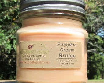 PUMPKIN CREME BRULEE SoY Candle - Highly Scented - pumpkin, vanilla, cinnamon, spice, caramel, creamy