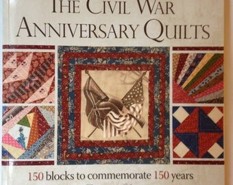 The Civil War Anniversary Quilts Book by Rosemary Youngs